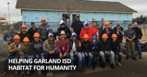 Helping Garland ISD Habitat for Humanity